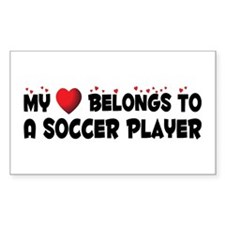 Belongs To A Soccer Player Rectangle Decal