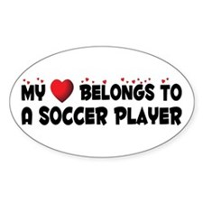 Belongs To A Soccer Player Oval Decal