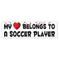 Belongs To A Soccer Player Bumper Bumper Sticker