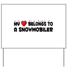 Belongs To A Snowmobiler Yard Sign