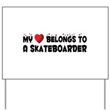 Belongs To A Skateboarder Yard Sign