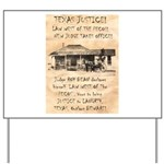 Judge Roy Bean Yard Sign
