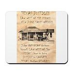 Judge Roy Bean Mousepad
