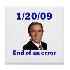 1/20/09 End of An Error Tile Coaster