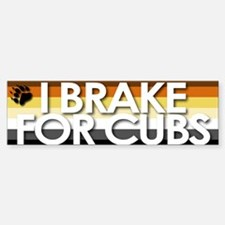 I Brake for Cubs Bumper Bumper Bumper Sticker