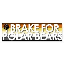 I Brake for Polar Bears Bumper Bumper Sticker