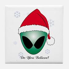 Do you believe? Tile Coaster