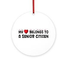 Belongs To A Senior Citizen Ornament (Round)