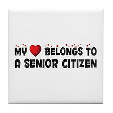 Belongs To A Senior Citizen Tile Coaster