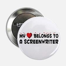 "Belongs To A Screenwriter 2.25"" Button"
