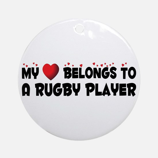 Belongs To A Rugby Player Ornament (Round)