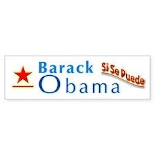 Barack Obama: Si Se Puede Bumper Bumper Sticker