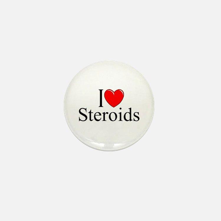 """""""I Love (Heart) Steroids"""" Mini Button"""
