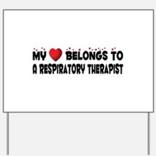 Belongs To A Respiratory Therapist Yard Sign