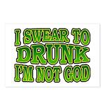 I SWear to Drunk I'm Not God Shamrock Postcards (P