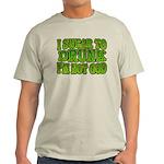 I SWear to Drunk I'm Not God Shamrock Light T-Shir