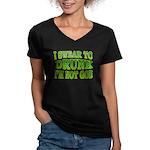 I SWear to Drunk I'm Not God Shamrock Women's V-Ne