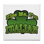 Kiss Me I'm Italian Shamrock Tile Coaster