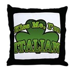 Kiss Me I'm Italian Shamrock Throw Pillow