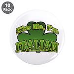 Kiss Me I'm Italian Shamrock 3.5