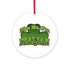 Kiss Me I'm Italian Shamrock Ornament (Round)