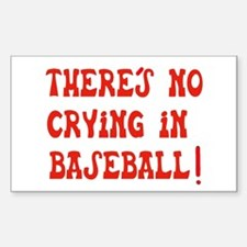 No Crying in Baseball Rectangle Decal