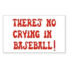 No Crying in Baseball Rectangle Stickers