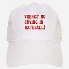 No Crying in Baseball Baseball Baseball Cap