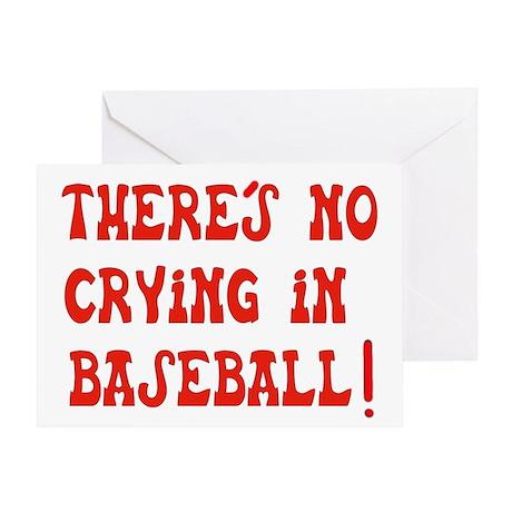 No Crying in Baseball Greeting Card