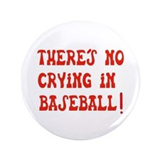 "No Crying in Baseball 3.5"" Button (100 pack)"