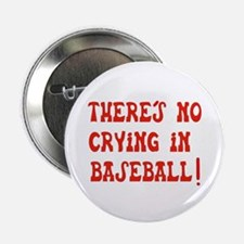 """No Crying in Baseball 2.25"""" Button"""