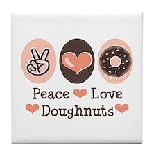 Peace Love Doughnuts Donut Tile Coaster