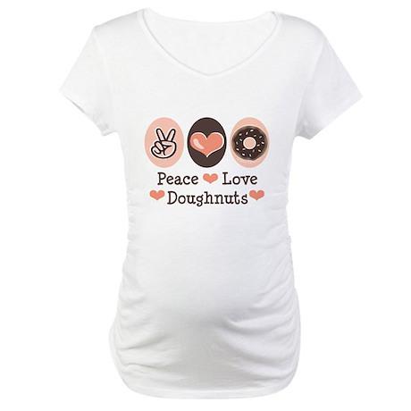 Peace Love Doughnuts Donut Maternity T-Shirt