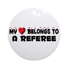 Belongs To A Referee Ornament (Round)