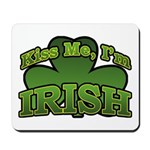 Kiss Me I'm Irish Shamrock Mousepad