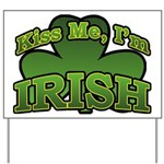 Kiss Me I'm Irish Shamrock Yard Sign