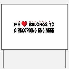 Belongs To A Recording Engineer Yard Sign