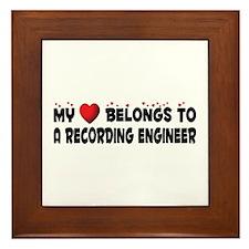 Belongs To A Recording Engineer Framed Tile