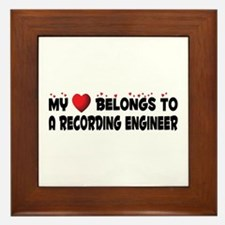 Belongs To A Recording Engineer Framed Tile