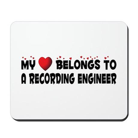Belongs To A Recording Engineer Mousepad