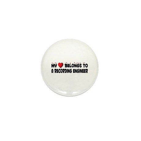 Belongs To A Recording Engineer Mini Button