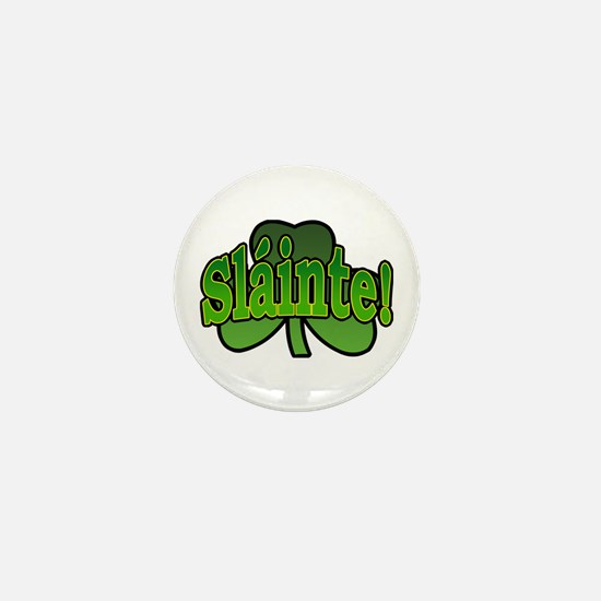 Slainte Shamrock Mini Button