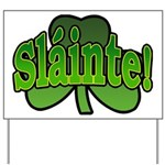 Slainte Shamrock Yard Sign