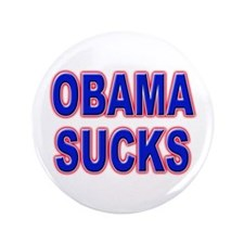 "Obama Sucks 3.5"" Button"