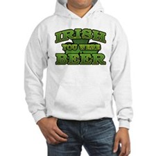 Irish You Were Beer Shamrock Hoodie