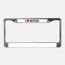 I Love Knitting License Plate Frame