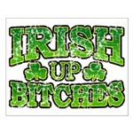 Distressed Drink Up Bitches Shamrock Small Poster