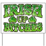Distressed Drink Up Bitches Shamrock Yard Sign
