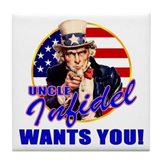 Uncle Infidel Wants You Tile Coaster