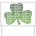 Shamrock Irish Girl Shamrock Yard Sign